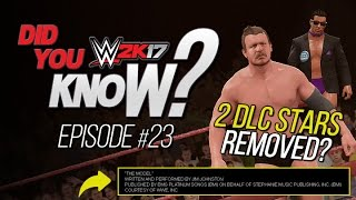 wwe 2k17 did you know dlc changed legends removed episode 23