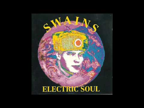 Swains - Electric Soul (Full Album)