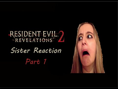 kh_2003 Family Reacts - Sisters Reaction | Resident Evil 2 Revalations