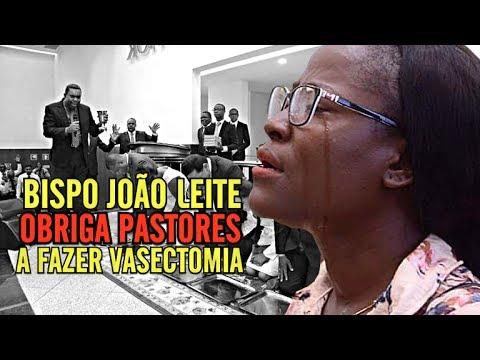 BISPO JOÃO LEITE OBRIGA PASTORES A FAZER VASECTOMIA