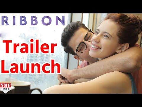 'RIBBON' Official Trailer Launch | Kalki Koechlin, Sumeet Vyas