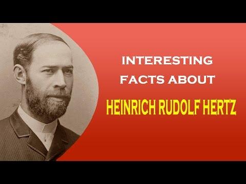 Famous Scientist Heinrich Rudolf Hertz Interesting Facts