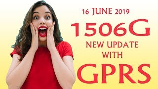 GOOD NEWS 1506G GPRS 16 JUNE 2019 NEW SOFTWARE UPDATE WITH AUTO ROLL POWERVU