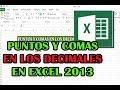 LOS DECIMALES EN EXCEL 2013 PUNTO O COMA