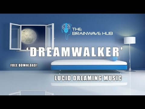 'DREAM WALKER'- Lucid Dream Enhancer - With Isochronic Tones - FREE DOWNLOAD