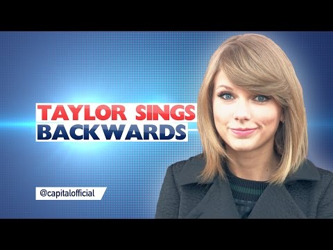 Taylor Swift Sings Backwards!