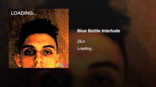 Blue Bottle Interlude