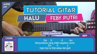Tutorial Gitar (HALU - FEBY PUTRI) VERSI GAMPANG