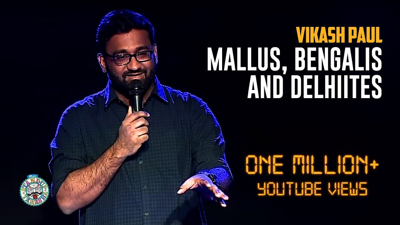 Vikash Paul on Mallus vs Bengalis & Delhiites | Stand-Up comedy