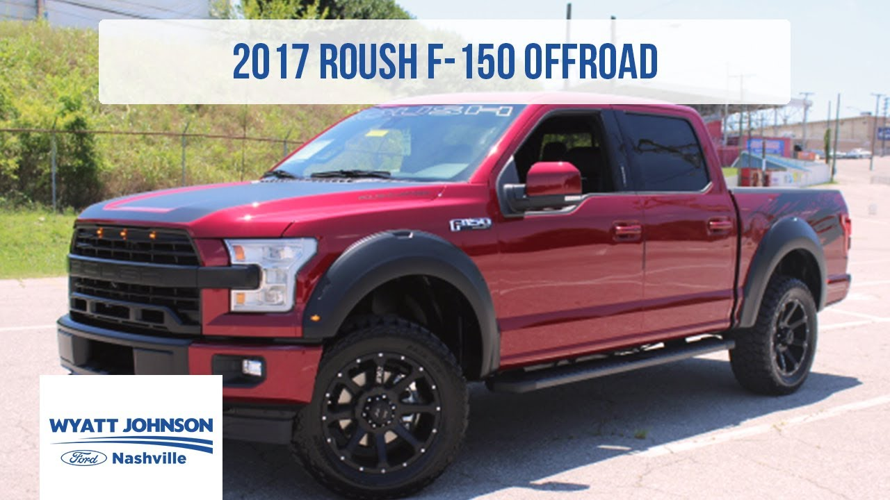 2017 roush f 150 600hp supercharged for sale exclusive vehicle walk around wyatt johnson ford