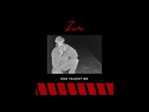 Zauntee - God Taught Me (Audio)