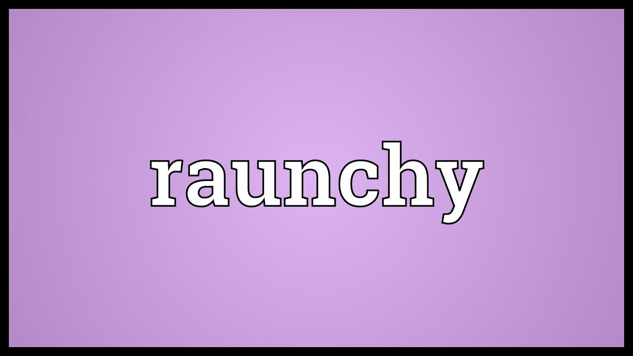 Raunchy dictionary