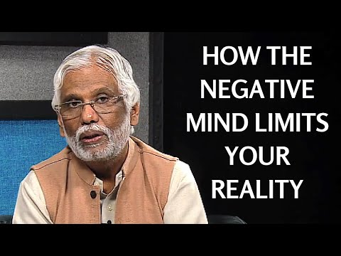 How The Negative Mind Limits Your Reality