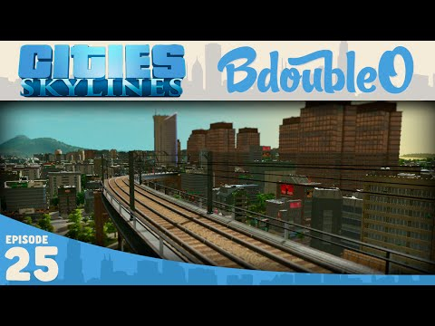 Cities Skylines Gameplay :: The L-Train! Part 25