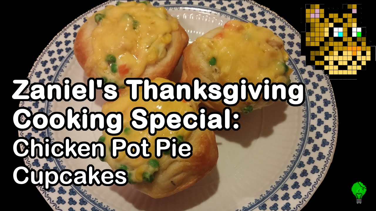 Zaniel's Thanksgiving Chicken Pot Pie Cupcakes - YouTube