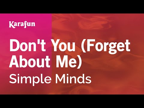 Karaoke Don't You (Forget About Me) - Simple Minds *