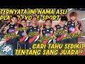 Ternyata Ini Nama Asli Dari Player Player Evos E Sport Sang Juara Intip Dikit Tentang Evos  Mp3 - Mp4 Download