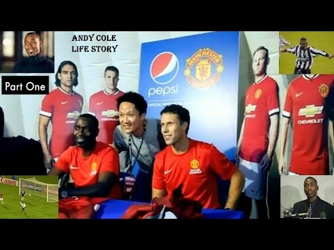 ANDY COLE - MANCHESTER UNITED FC - LIFE STORY - PART ONE