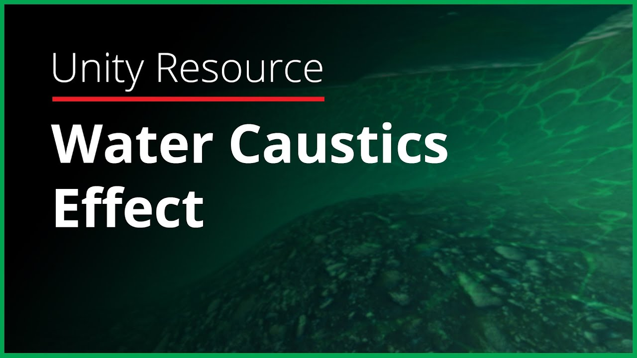 Unity Resource - Water Caustics Effect