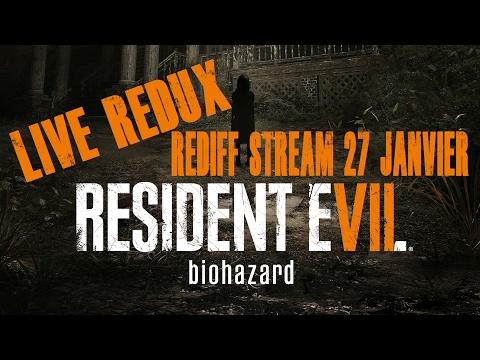 Live Resident Evil VII - Redux