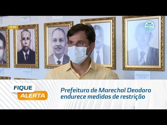 Prefeitura de Marechal Deodoro endurece medidas de restrição para combate à Covid-19