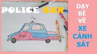 Dạy Bé Tập Vẽ Xe ô tô Cảnh Sát | PAINTING POLICE CARS | Chủ Đề Xe Cộ