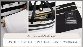 How To Create The Perfect Classic Workbag PLUS Massive Giveaway All Week