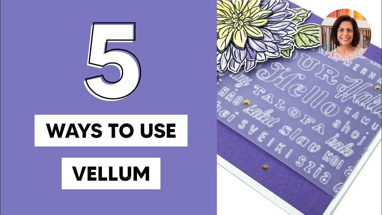 🔴 5 Card Making Ideas Using Vellum