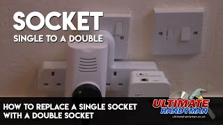 How To Replace A Single Socket With A Double Socket