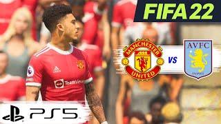 FIFA 22  [PS5]  แมนยู VS แอสตัน วิลล่า  |  พรีเมียร์ลีกอังกฤษ เสาร์นี้ !!  ภาพสวย สมจริง