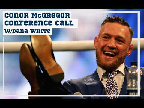 Dana White conference call for Mayweather vs. McGregor
