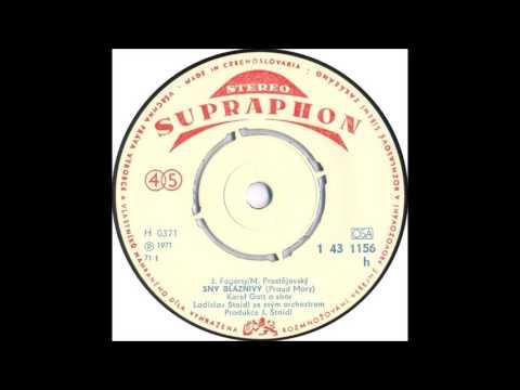 Karel Gott - Sny bláznivý [1971 Vinyl Records 45rpm]