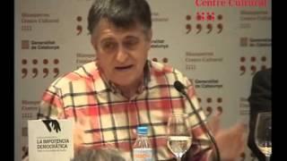 """Presentación del libro: """"La impotencia democrática. Sobre la crisis política de España"""""""