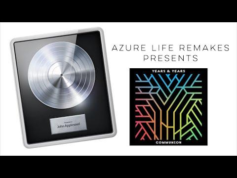 Years & Years - Desire Gryffin Remix (azure Life Remake)