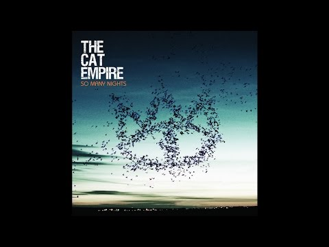 The Cat Empire - Til The Ocean Takes Us All