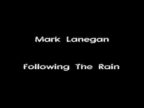 Mark Lanegan - Following The Rain mp3