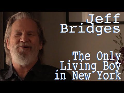 DP/30: The Only Living Boy in New York, Jeff Bridges