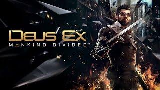 Deus Ex: Mankind Divided - Начало игры (на русском)