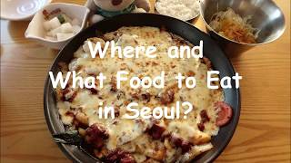 Where are What Food to Eat in Seoul South Korea?
