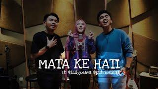 MATA KE HATI - HIVI ( ft. @billyjoeava @putridelinaa )