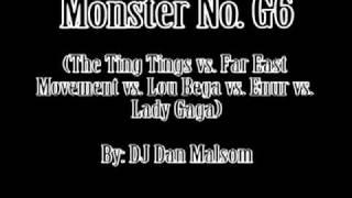 Mambo No. G6: The Ting Tings vs. Far East Movement vs. Lou Bega vs. Lady Gaga vs. Enur)