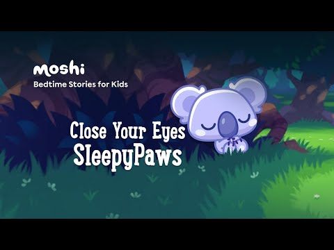 Calming Stories to help kids sleep I Close your eyes SleepyPaws
