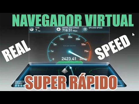 Como tener internet super rápido | GRATIS | Navegador Virtual 2016 | 700Mbs/B 2600Mps/S