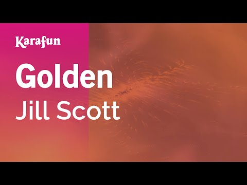 Karaoke Golden - Jill Scott *