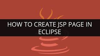 كيفية إنشاء صفحة JSP في الكسوف | JSP التعليمي | Java Tutoial | Edureka