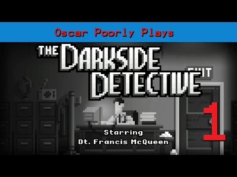 The Darkside Detective - Episode 1 - Malice in Wonderland