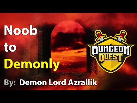 Dungeon Quest - Noob to Godly (Pro) - Part 0 - Noob to Demonly | Roblox | VampiricGT