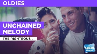 Unchained Melody : The Righteous Brothers | Karaoke with Lyrics