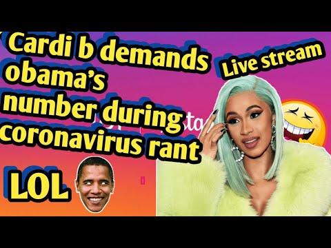 Cardi B Demands Obama's Number During Coronavirus Rant LOL 😂😂😂