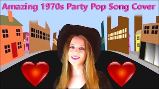 Amazing Cover Song, Best Pop Music Covers, Party Girls Dancing, Top 1970s Popular Songs